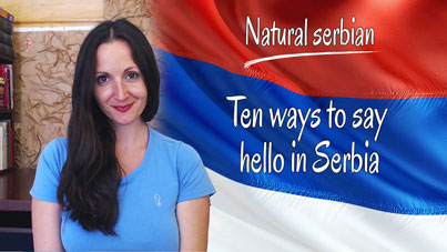 How to say hello in Serbian, Serbian Greetings