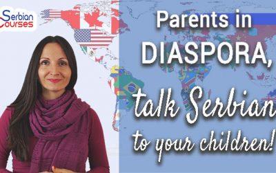Parents in diaspora, speak Serbian to your children!