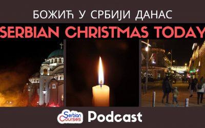 Serbian Christmas Podcast – Božić u Srbiji